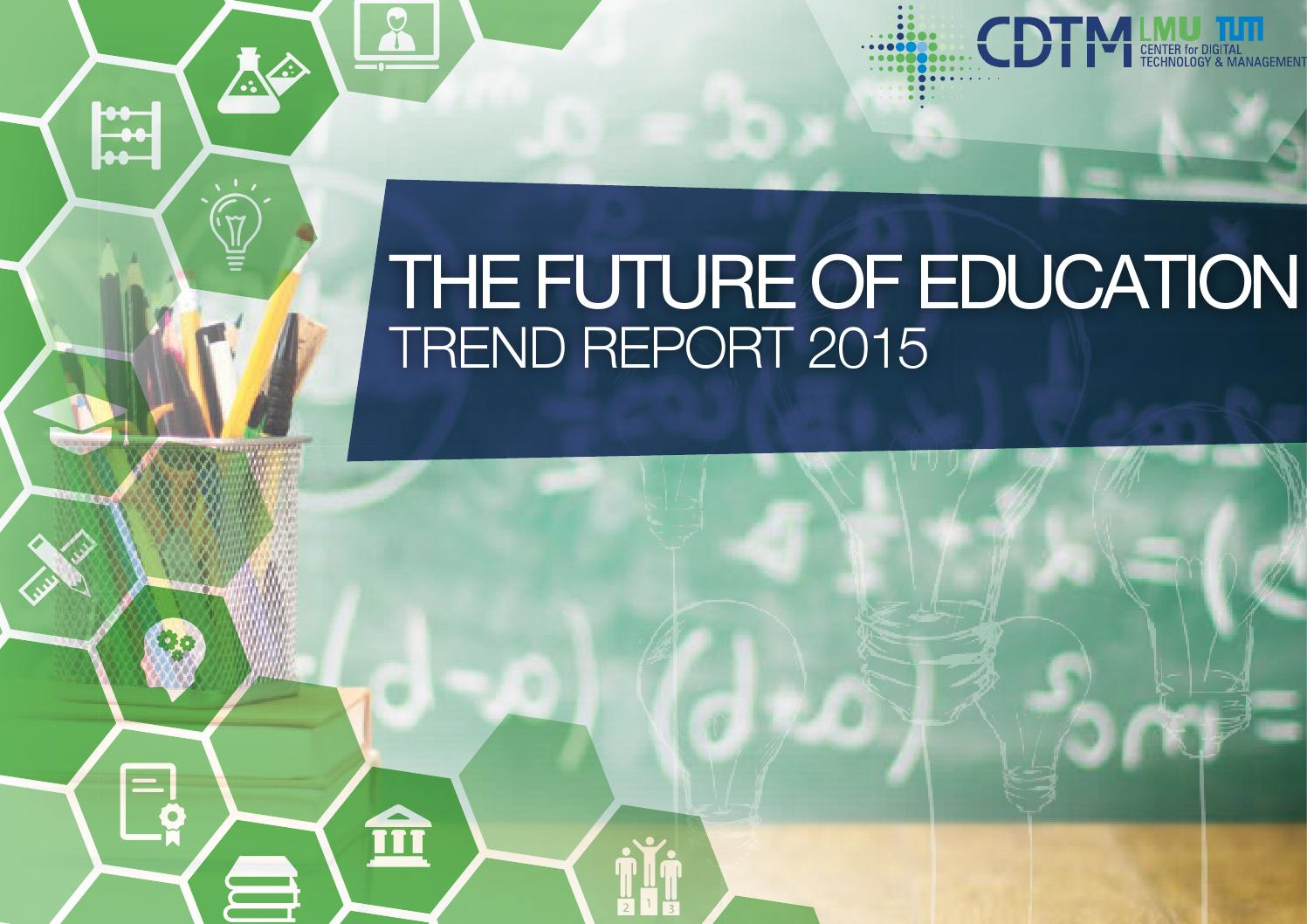 The Future of Education  Trend Report 2015 by Center for