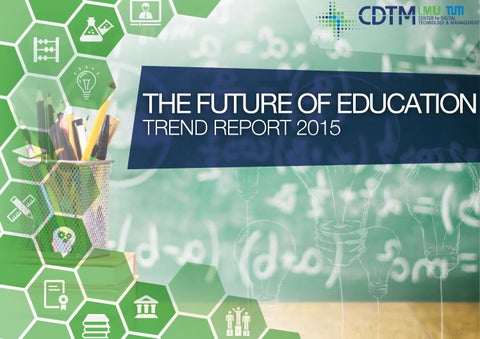 The Future of Education  Trend Report 2015 by Center for Digital