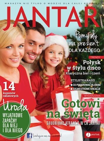 f615810ab348 Magazyn JANTAR Zima 2015 by Centrum Handlowe Jantar - issuu