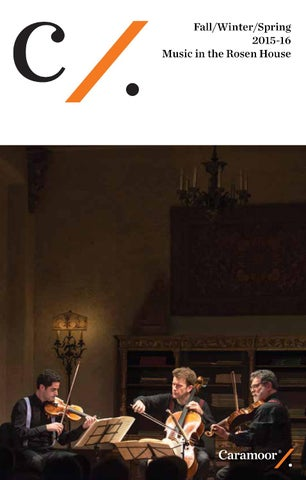 Fallwinterspring Program Book 2015 16 By Caramoor Center For