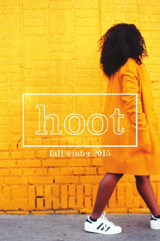 Hoot Magazine: Fall/Winter 2015