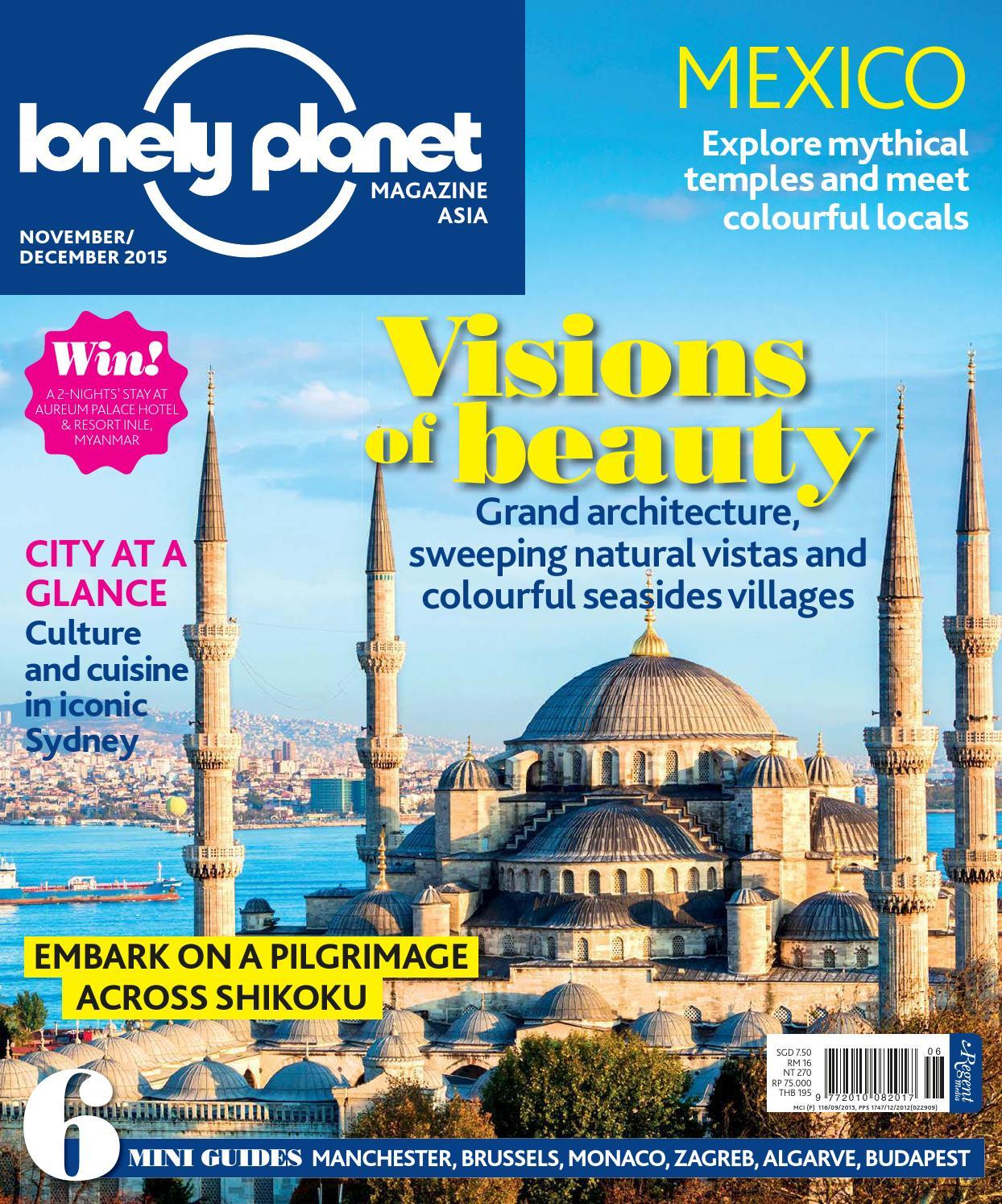 Lonely Planet Nov/Dec 2015 by Regent Media Pte Ltd - issuu