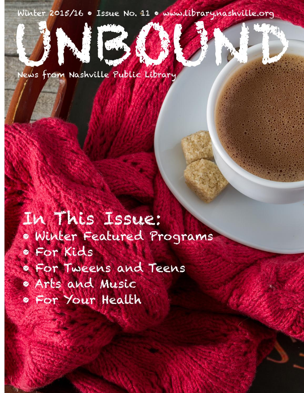 Unbound Winter 2015 2016 By Nashville Public Library Issuu Build Wonder Material Integrated Circuit Smaller Than A Grain Of Salt