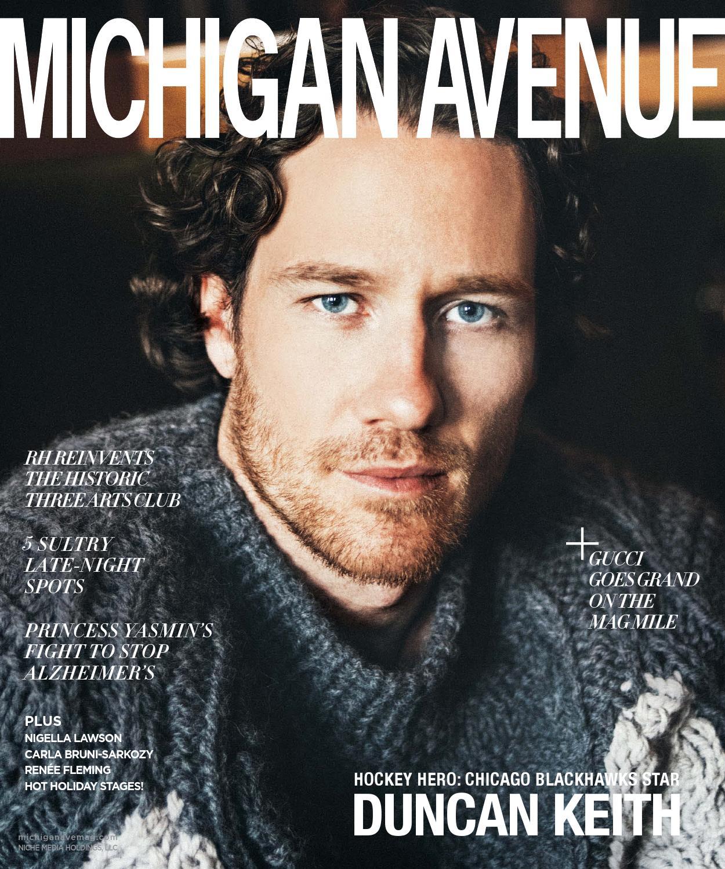 Michigan Avenue 2015 Issue 7 November Duncan Keith By Niche Noga Power Indicator Guard Media Holdings Llc Issuu