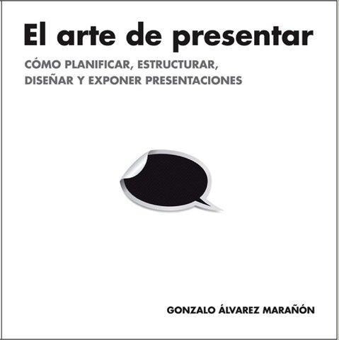 daf3ac357ad42 El Arte de Presentar. by Diplomado Competencias Digitales - issuu