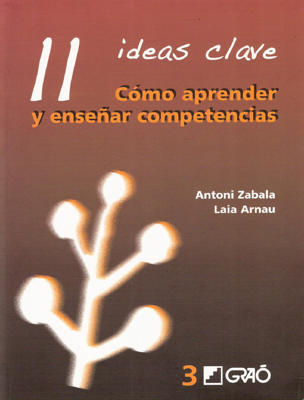 11 ideas clave cómo aprender y enseñar competencias by Diplomado ...