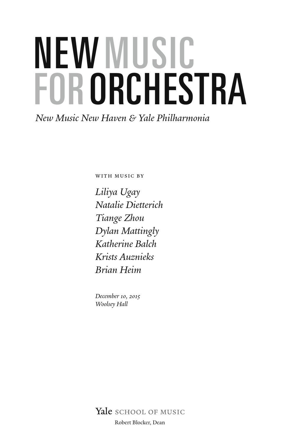 New Music for Orchestra, Dec 10 by Yale School of Music - issuu