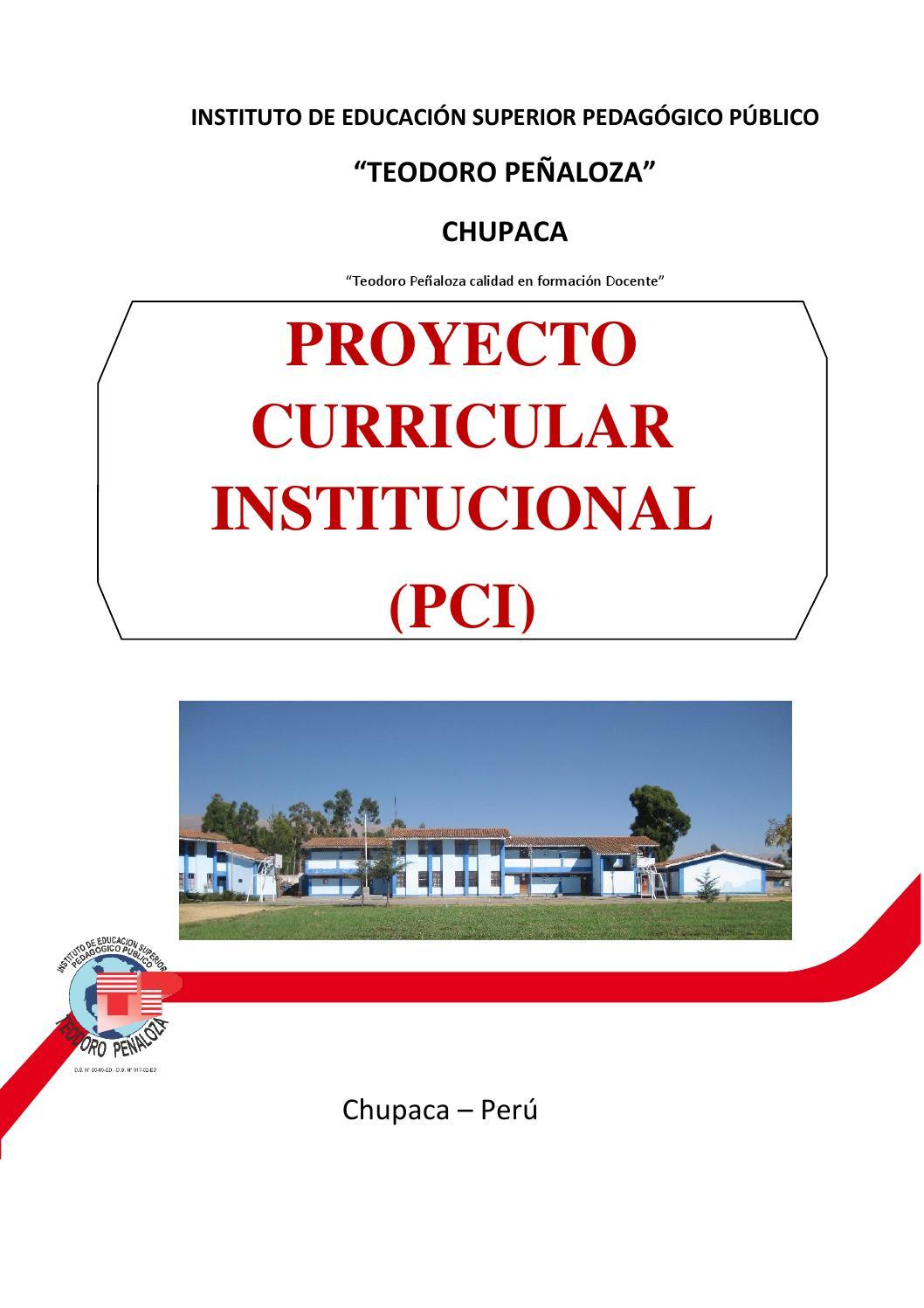 Proyecto Curricular Institucional by IESPP Teodoro Peñaloza - issuu