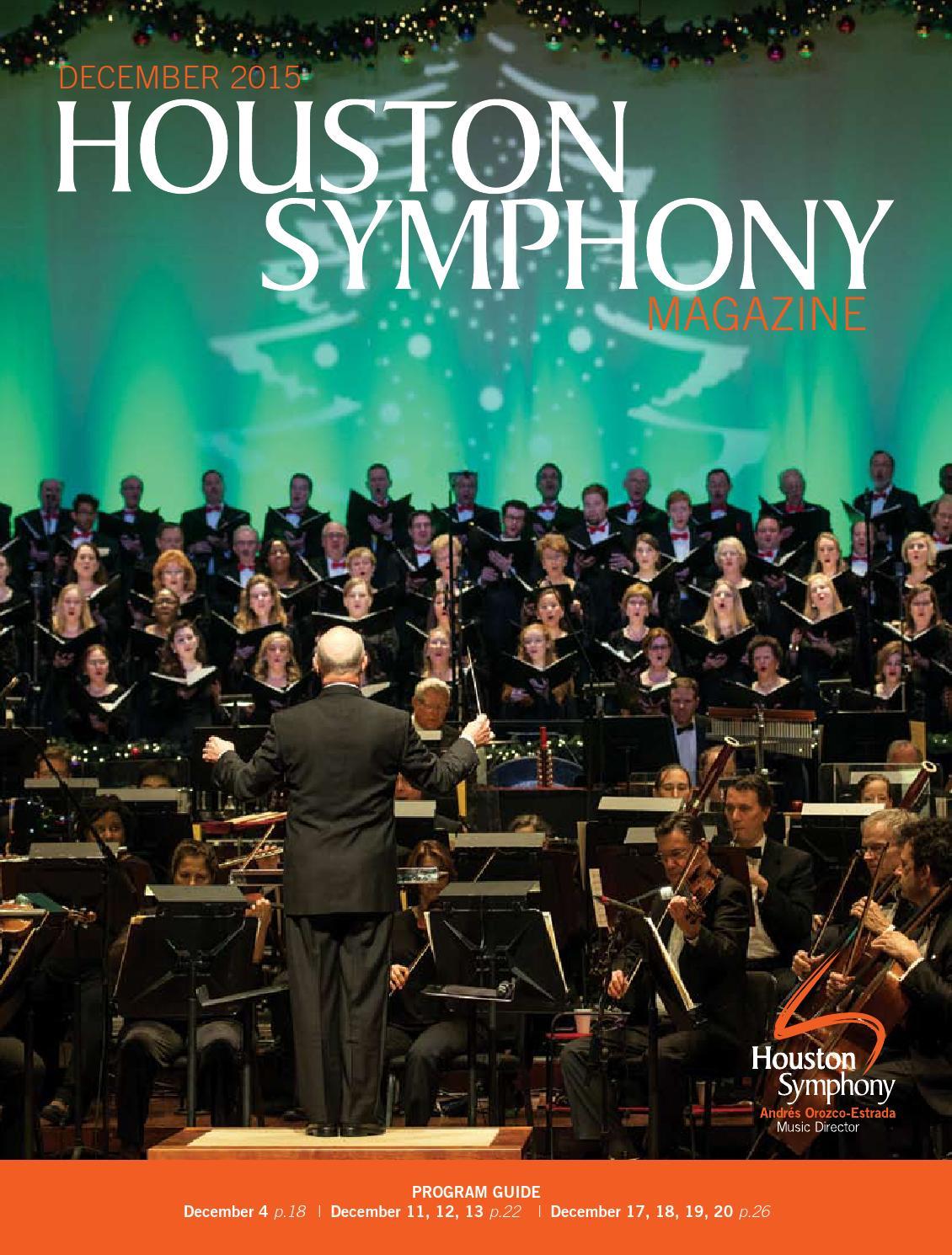 Houston Symphony Magazine — December 2015 by Houston Symphony - issuu