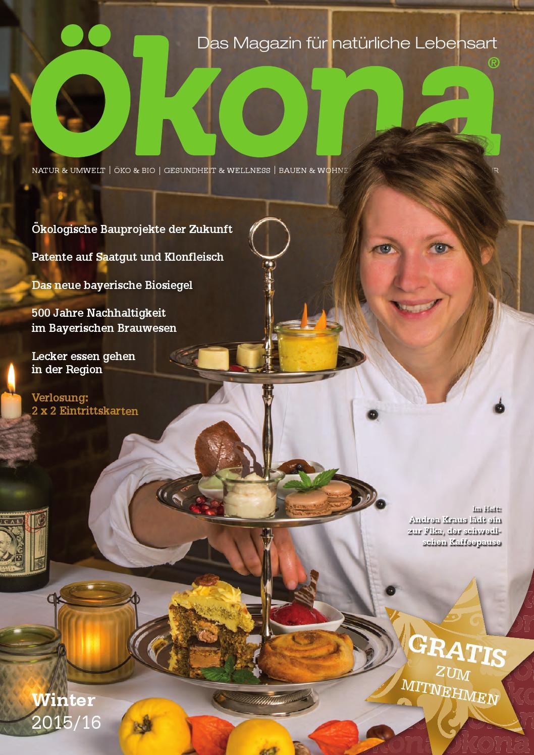 Ökona - das Magazin für natürliche Lebensart: Ausgabe Frühjahr 2014 ...