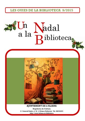 Un nadal a la biblioteca by biblioteca l 39 eliana issuu - Biblioteca l eliana ...
