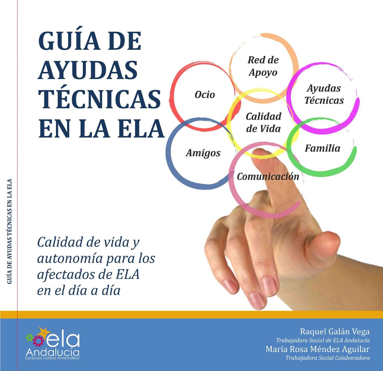 Guía de ayudas técnicas completa de la ELA by elaandalucia - issuu