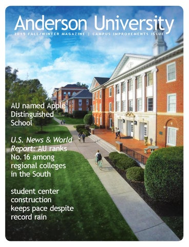 Anderson university 2015 fall winter magazine campus improvements issue
