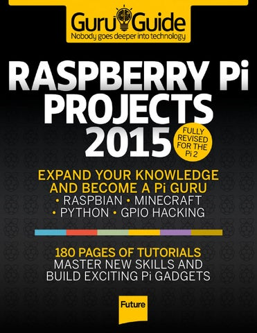 Raspberry pi projects 2015 by Digital Media - issuu