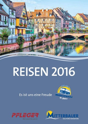 87e34c6bcbbe05 Katalog 2016 web2 by Mitterbauer Reisen - issuu