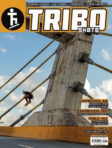 f0843e23cbee1 Tribo Skate  236 by Revista Tribo Skate - issuu