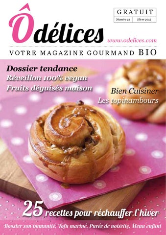 Magazine odelices n 22 hiver 2015 by marie laure tombini issuu - Cuisiner les topinambour ...
