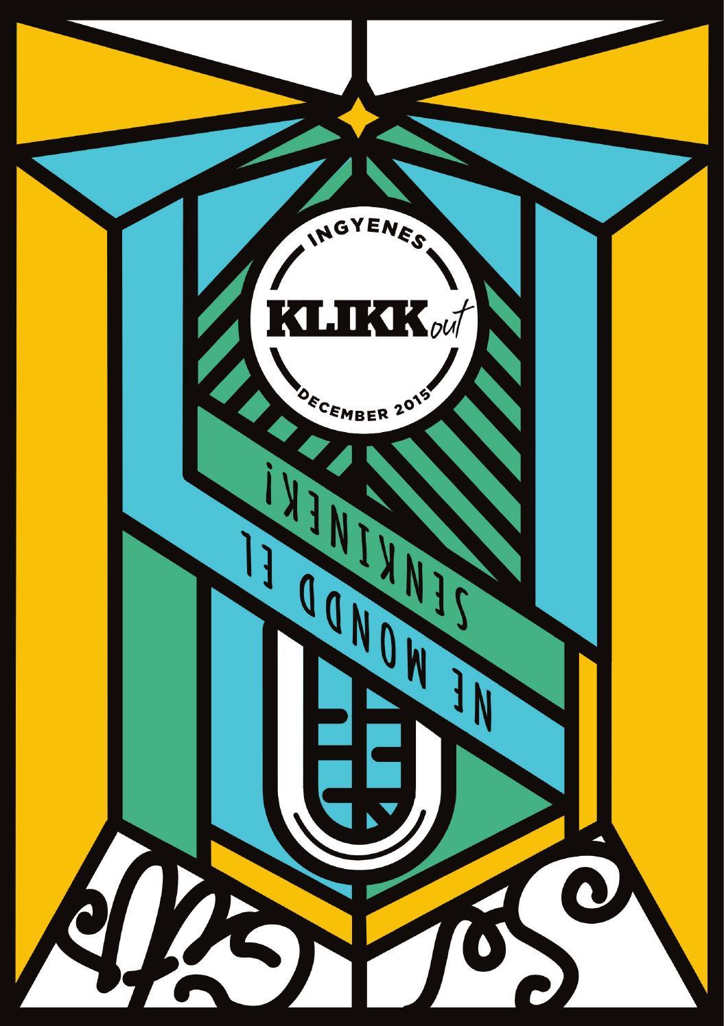 285bf8fe7f Klikkout 12 15 by KLIKK OUT - issuu