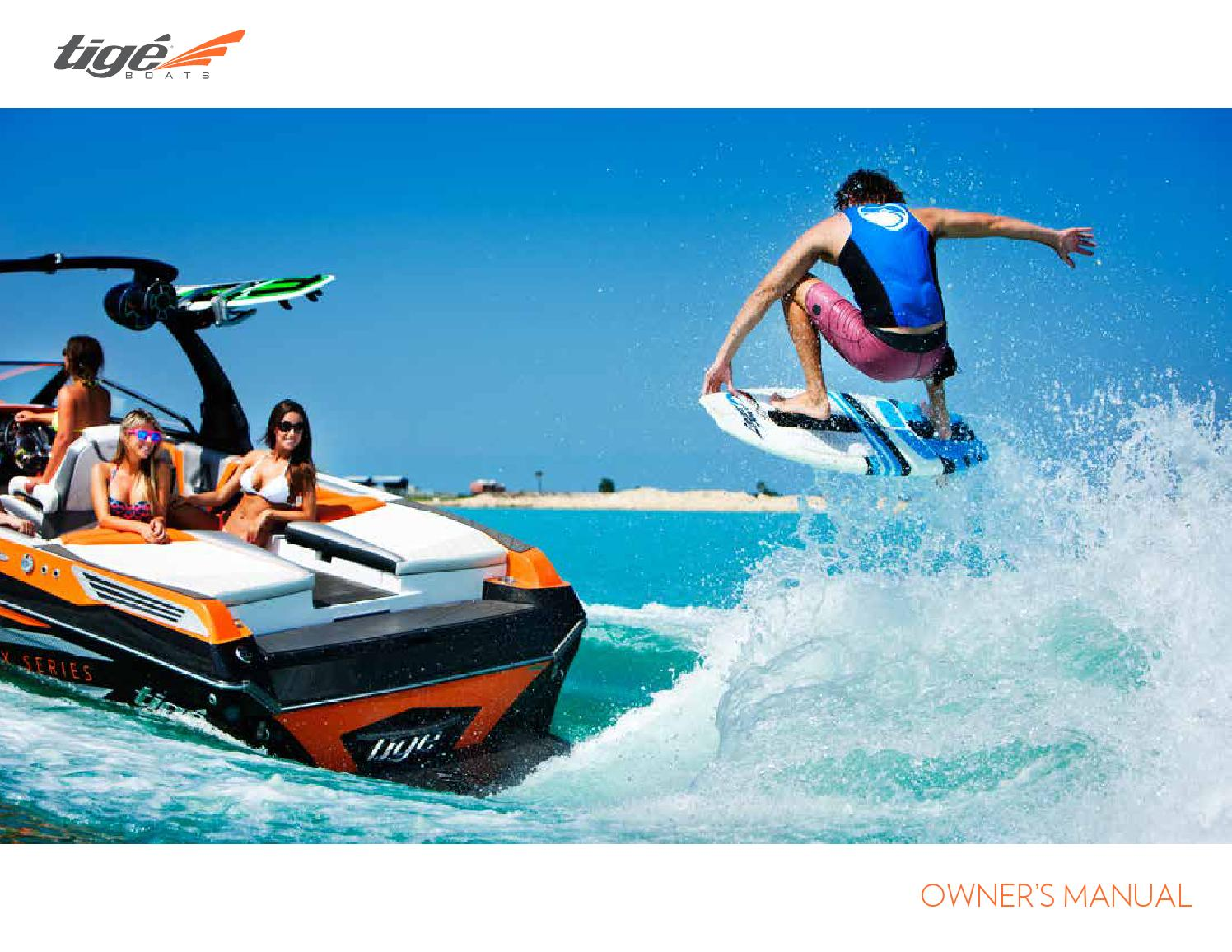 2016 Tige Owners Manual by Tige Boats - issuu