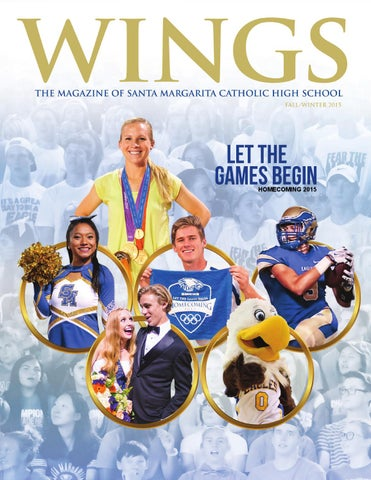 38b9e79ccef8c SMCHS Magazine Fall 2015 by Santa Margarita Catholic High School - issuu