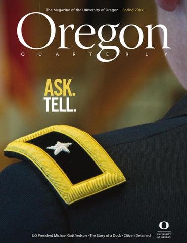Oregon quarterly spring 2013 by uooregon quarterly issuu page 1 fandeluxe Choice Image