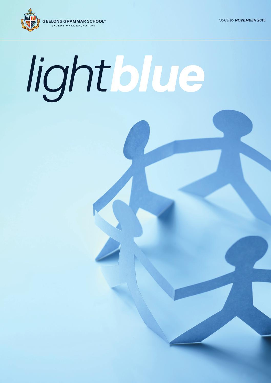 Light Blue - November 2015 by Geelong Grammar School - issuu