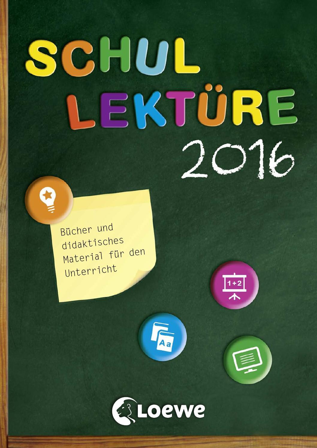 Loewe Schullektüre 2016 by Loewe Verlag - issuu