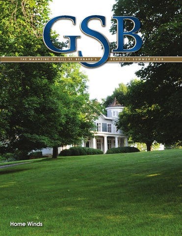 GSB Alumni Magazine: Summer 2015 by Gill St. Bernard\'s School - issuu