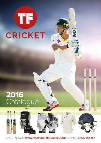 ef349634c TF Cricket 2016 Catalogue by Mark George - issuu