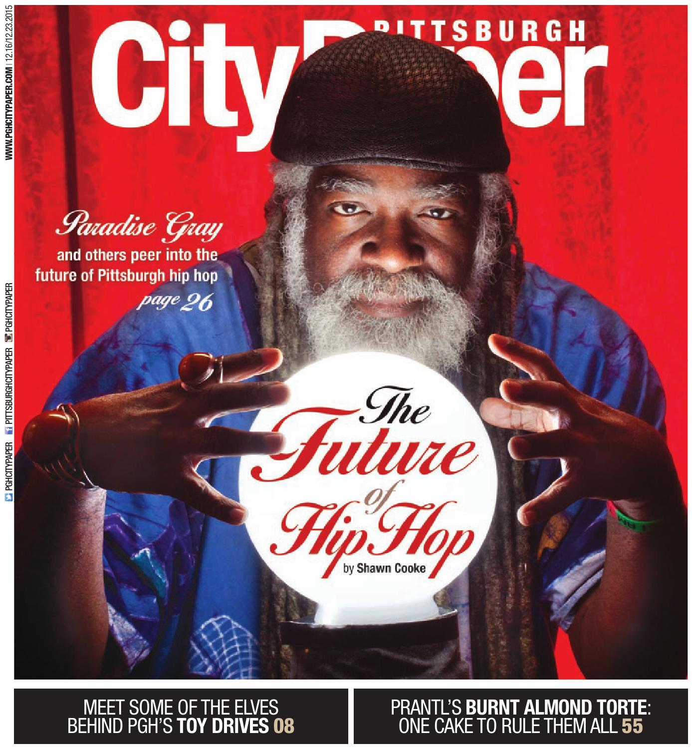 December 16 2015 Pittsburgh City Paper By Pittsburgh City Paper Issuu