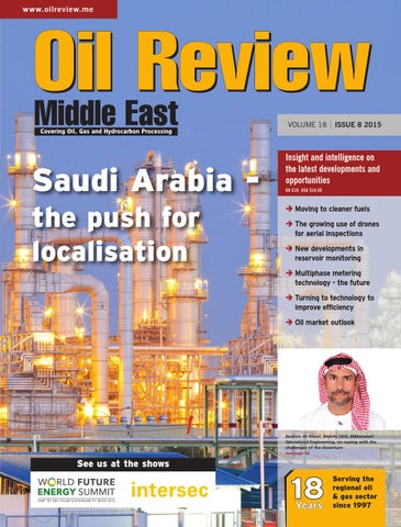Oil Review Middle East 8 2015 by Alain Charles Publishing - issuu
