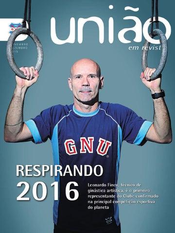 União em Revista   Novembro Dezembro 2015 by Grêmio Náutico União ... 83a61d6e46
