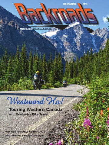 low price 1e29b 49a3e December 2015. Backroads travels to Western Canada ...