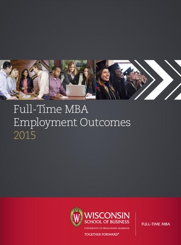 Full-Time MBA Employment Outcomes 2015 by University of