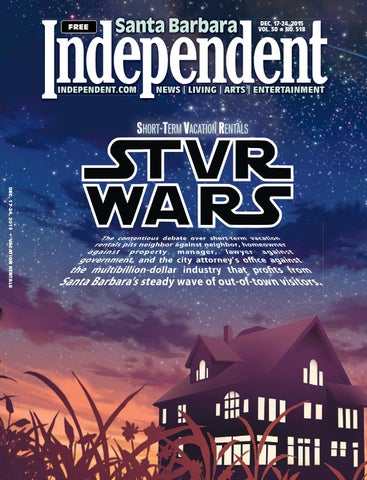 Santa Barbara Independent 121715 By Sb Independent Issuu