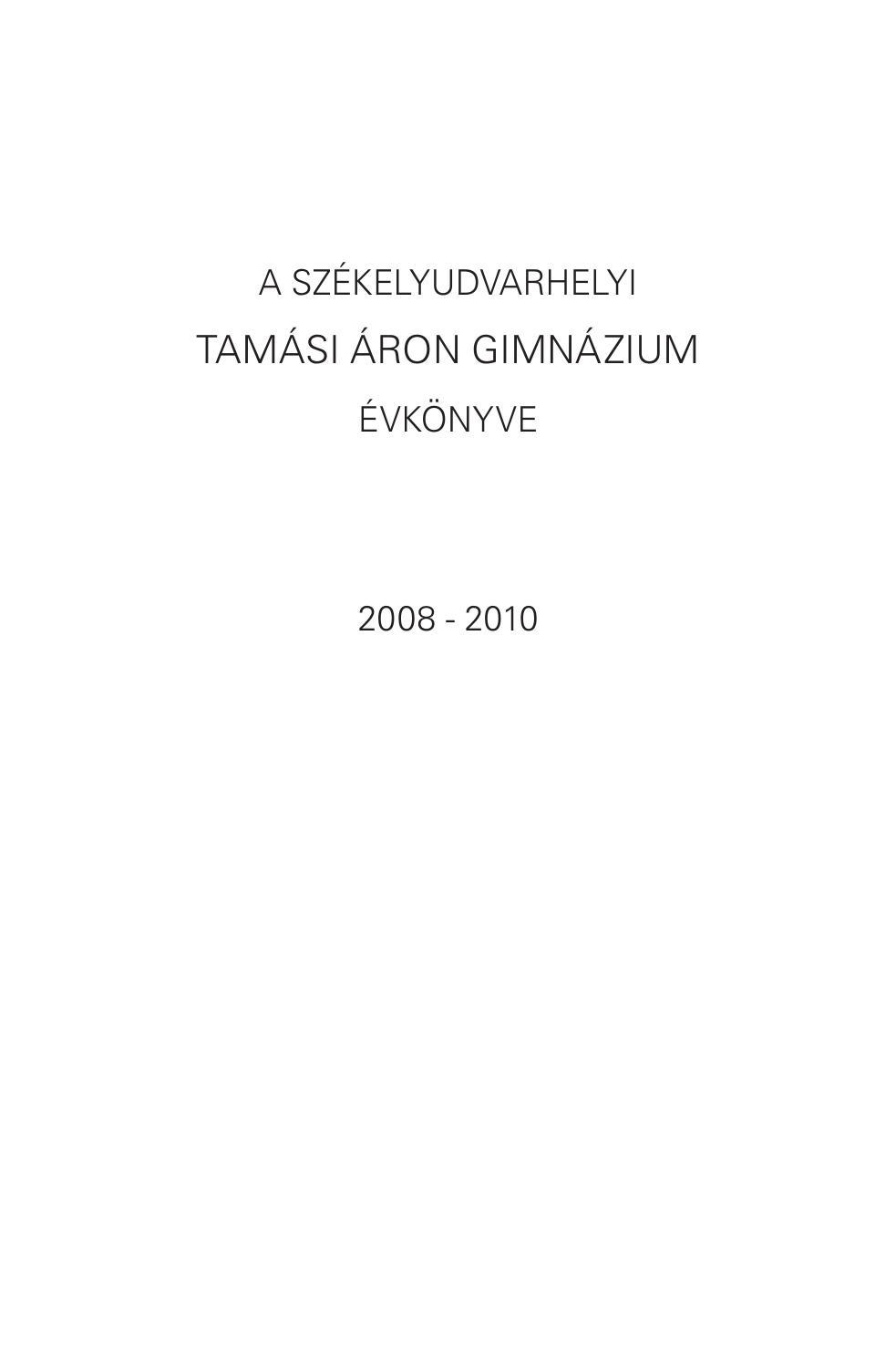 Evkonyv 2008 2010 by Tamási Áron Gimnázium - issuu eec908315a