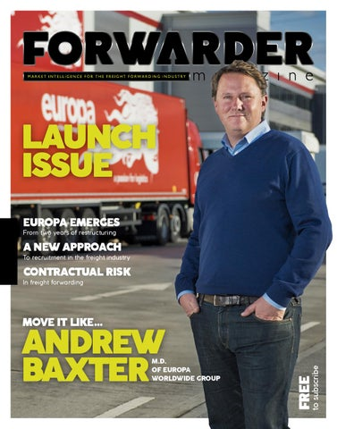FORWARDER magazine issue 1: 'Launch' by Freight Media Ltd  - issuu