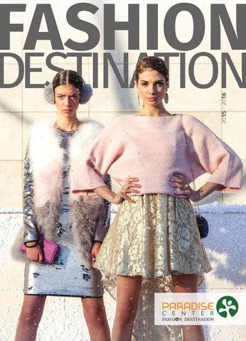 e8afa860de5 Fashion Destination 2015-2016 by paradisecenterbulgaria - issuu