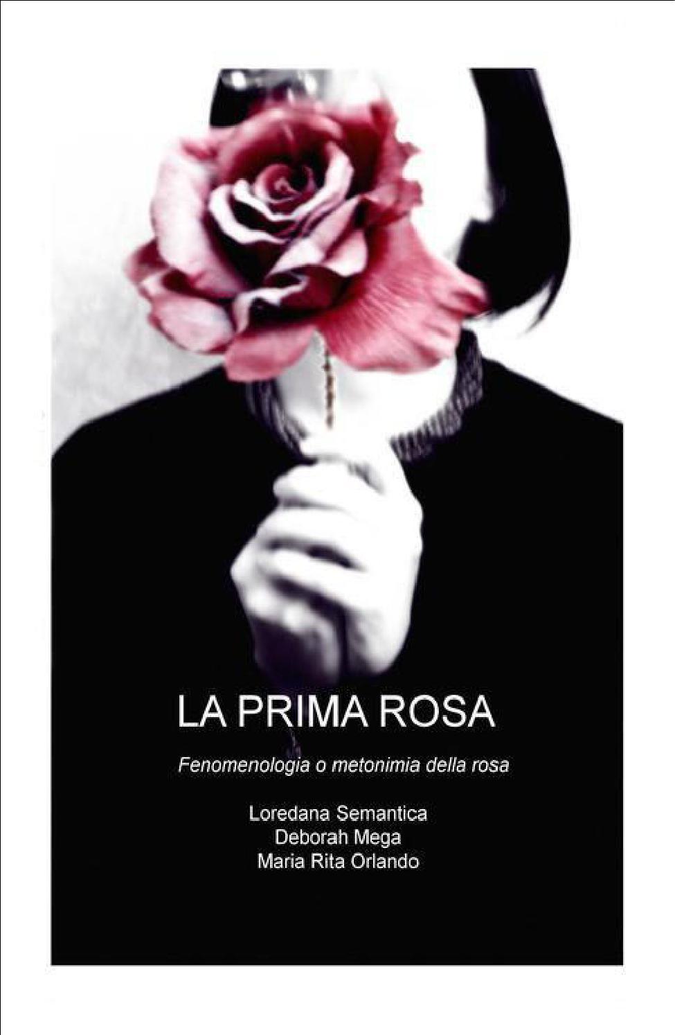 La Prima Rosa By Loredana Semantica Issuu
