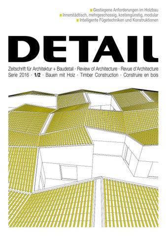 detail 122016 bauen mit holz deutsch by detail issuu
