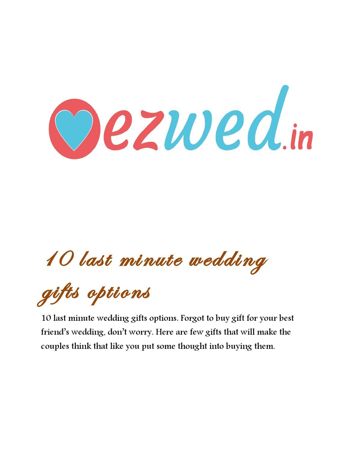 10 Last Minute Wedding Gifts Options By Sivas Issuu