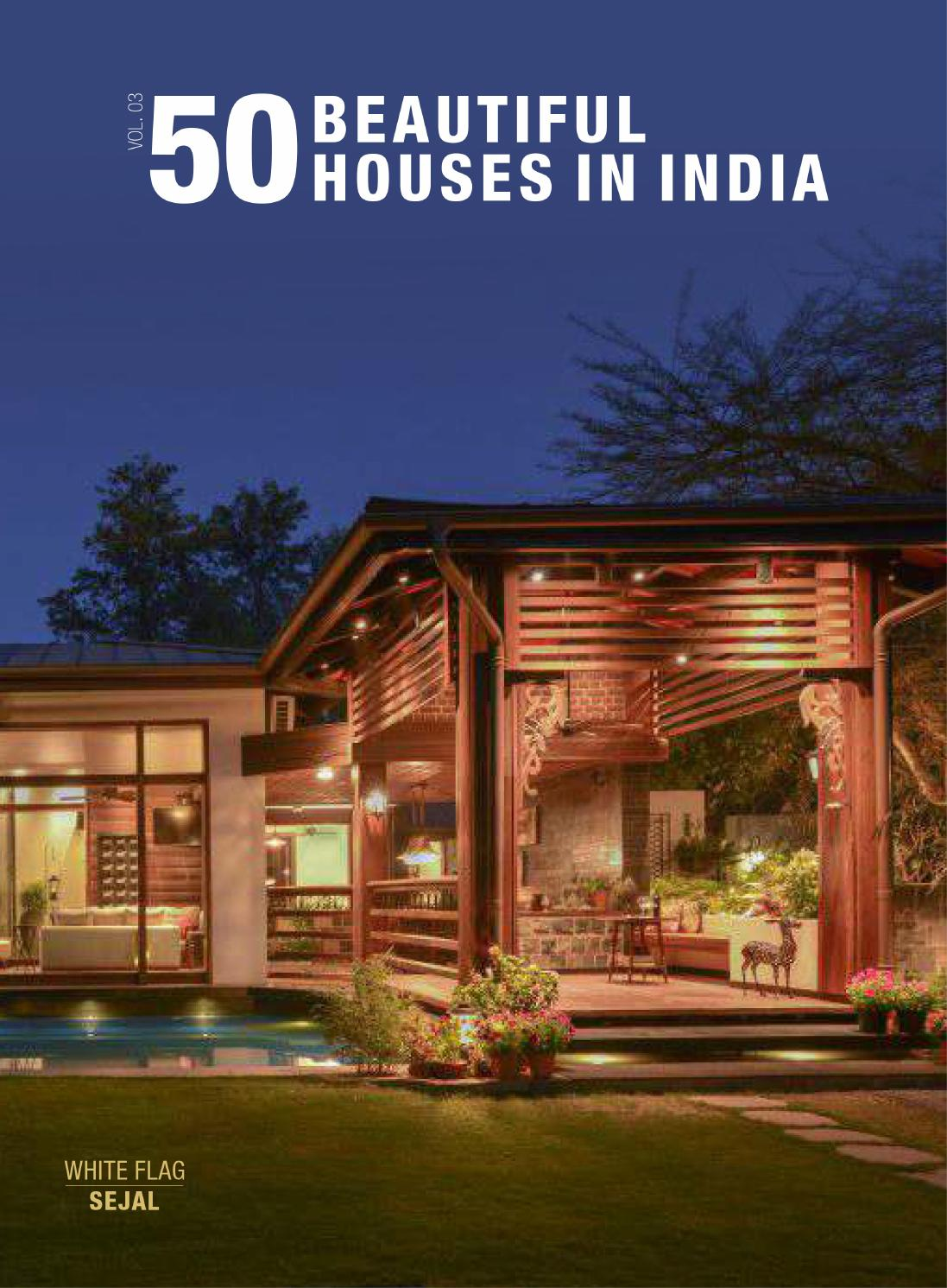 50 beautiful houses in india vol 3 by spicetree design for Beautiful house in