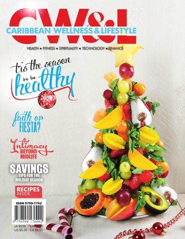 Caribbean Wellness & Lifestyle Magazine by mel witter - issuu