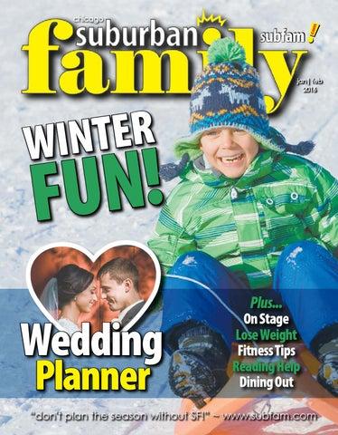 99052b3f215 Suburban Family ~ Jan + Feb 2016 by Suburban Family Magazine - issuu
