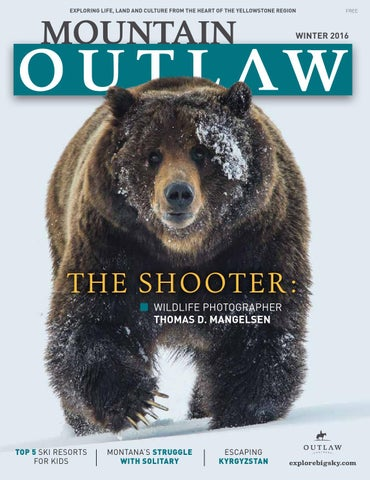 d5811ce04f6 2016 Winter Mountain Outlaw by Taylor-Ann - issuu