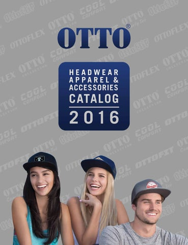 4b6ddd388c8 2016 Otto Cap Catalog by OTTO International - issuu