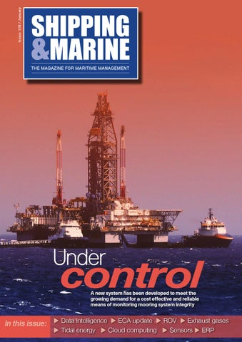 Shipping Amp Marine Issue 128 January 2016 By Schofield
