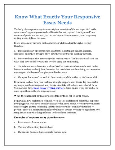 know what exactly your responsive essay needs by justin mark issuu know what exactly your responsive essay needs the body of a response essay involves vigilant ascertain of the work specified in the question making sure you