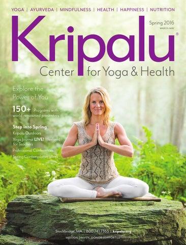 Kripalu Catalog Spring 2016 By Center For Yoga Health
