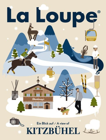La Loupe Kitzbühel No 1. Winter Edition